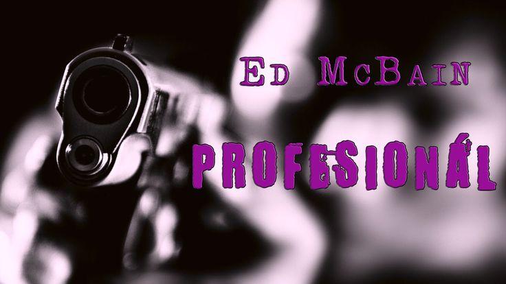 ED MCBAIN. PROFESIONÁL (87. REVÍR). AUDIOKNIHA