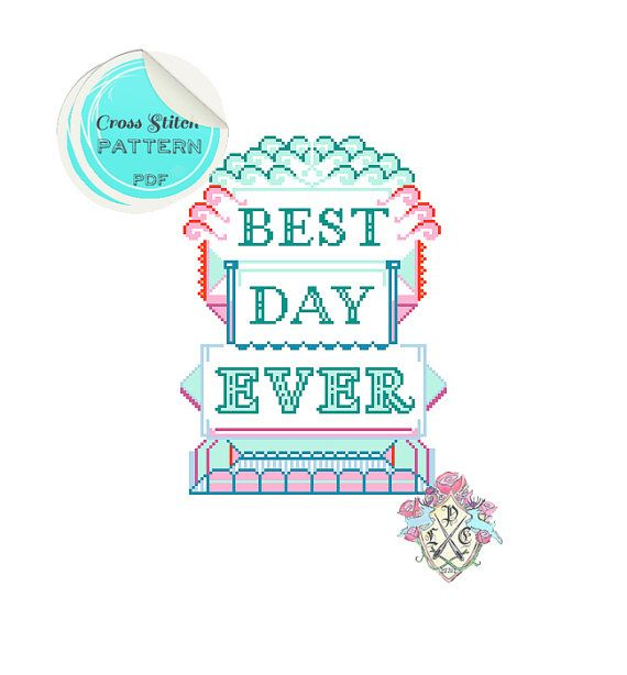 Best Day Ever. Typography Cross Stitch Pattern.