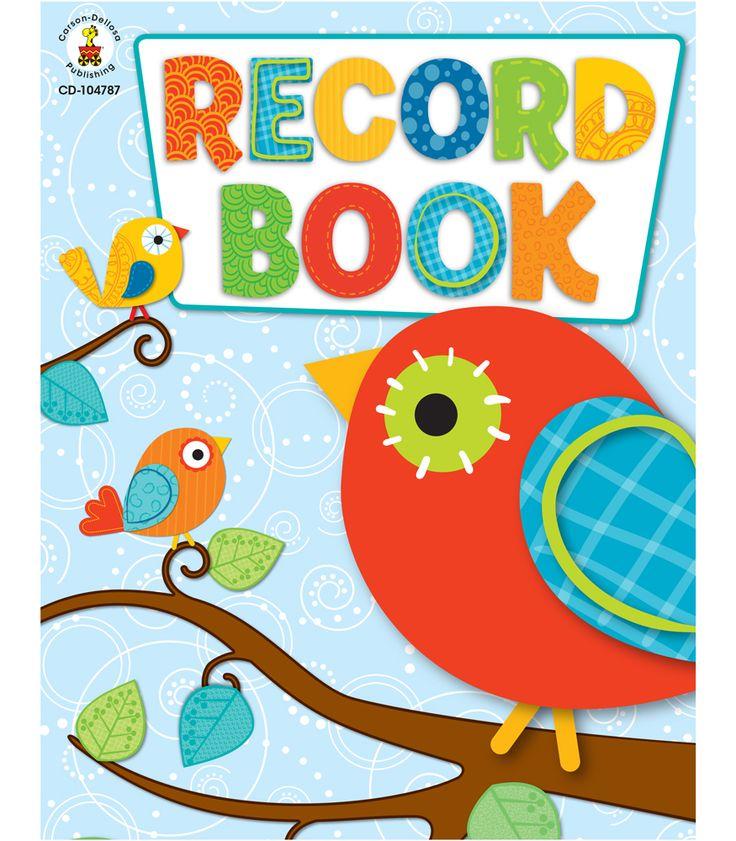 Classroom Design Books ~ I just bought this carson dellosa record book for my