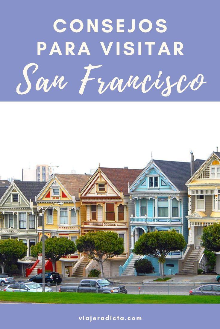 Guia Para Viajar A San Francisco Una Ciudad Hermosa Guia De Viaje Viaje A California Paises Turisticos