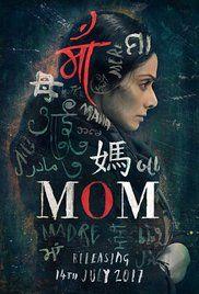 Directed by Ravi Udyawar Produced by Boney Kapoor,Sunil Manchanda,Naresh Agarwal,Mukesh Talreja Starring Sridevi,Akshaye Khanna,Abhimanyu Singh,Vikas Verma,Pitobash Tripathy,Adnan Siddiqui,Raj Zutshi,Shashank Arora,Sajal Ali,Nawazuddin Siddiqui Release date 14 July 2017 Country India Language Hindi  Mom is an upcoming Indian 2017 thriller film. This film is directed by Ravi Udyawar, produced byBoney Kapoor,Sunil Manchanda,Naresh Agarwal and Mukesh Talreja. …
