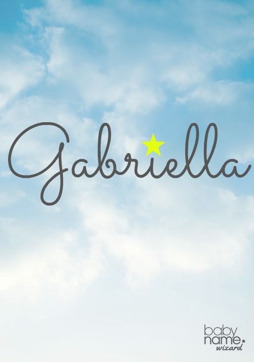 gabriella meaning origin and popularity of the name