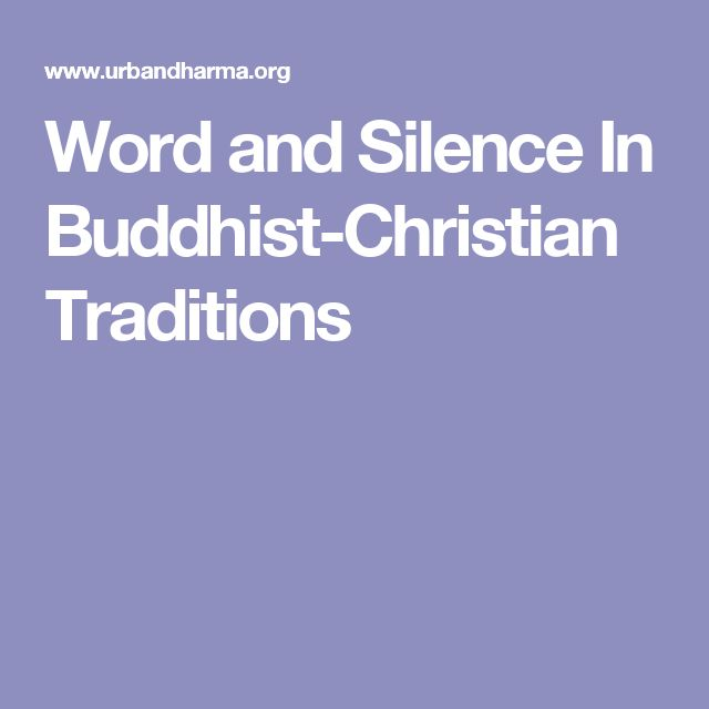 Word and Silence In Buddhist-Christian Traditions