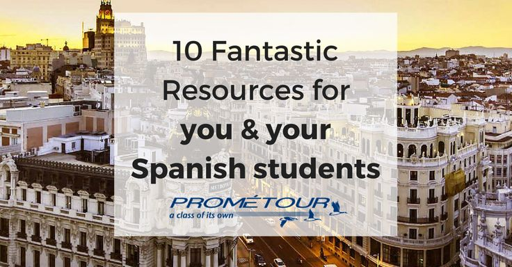 We did our homework finding the best online resources for your students and also yourself: Here's 10 Fantastic Resources for you and your Spanish students