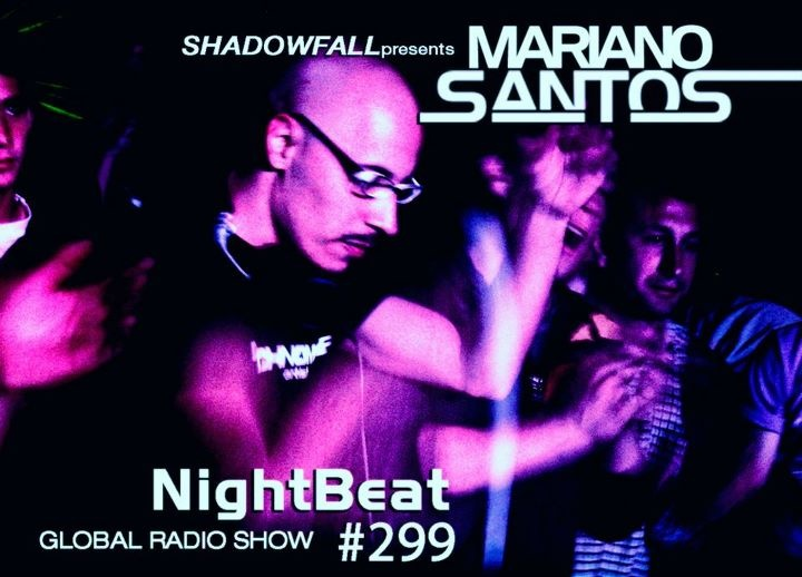 Mariano Santos @ Nightbeat 299  Shadowfall from Chicago (USA) Presents Nightbeat Global Radio Show with Mariano Santos  NightBeat - 100% Groove!     ________________________________________     Listen online or take the code if you want to insert into your site / Escuche online o tome el codigo si quiere insertar en su site 192kbps): http://official.fm/tracks/347727    ______________________________________     - Time 2 hs   - mp3 192kbps    Nightbeat is on the weekly schedule of these…