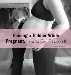 Raising a Toddler While Pregnant: How to Get Through It #pregnancy #toddlers #secondpregnancy --Visit http://mommysbundle.com/raising-toddler-pregnant-how-to-get-through/