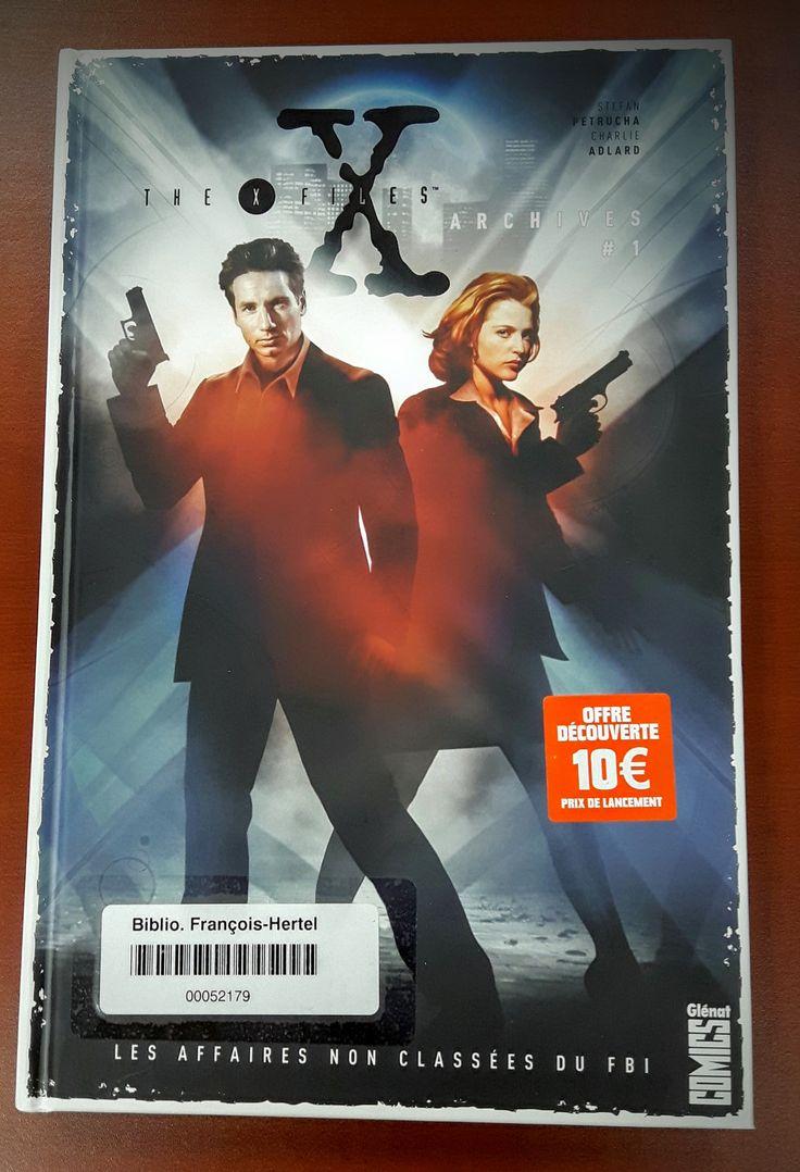 The X-Files archives : les affaires non classées du FBI. 1 (BD XFIL v.1)