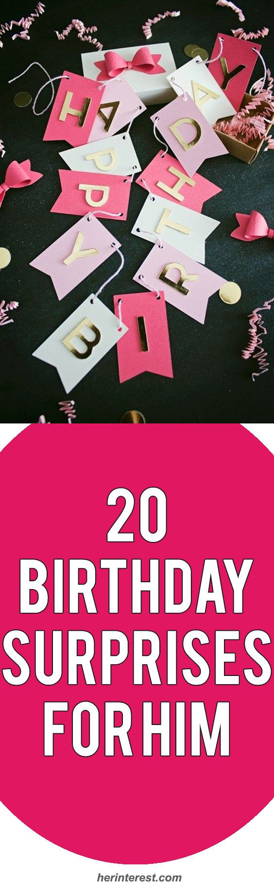 20 Birthday Surprises for Him