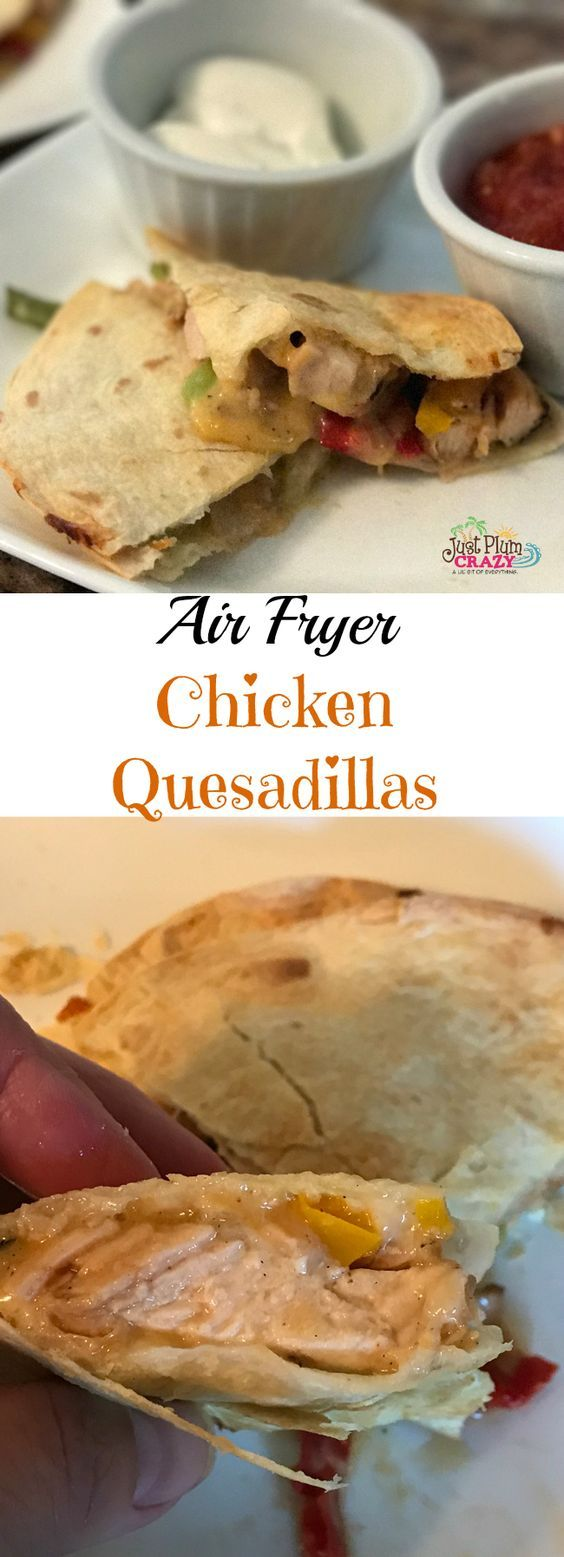 Air Fryer Chicken Quesadillas