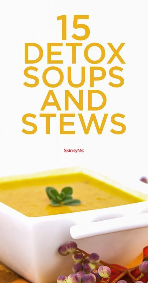 Check out this list of detox soups and stews that will fill you up, yet help your body stay clean and healthy. #skinnyms #detox #cleaneats
