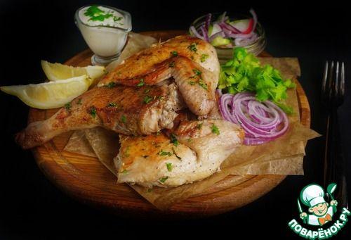 Цыпленок тапака №1 со сметанным соусом - кулинарный рецепт