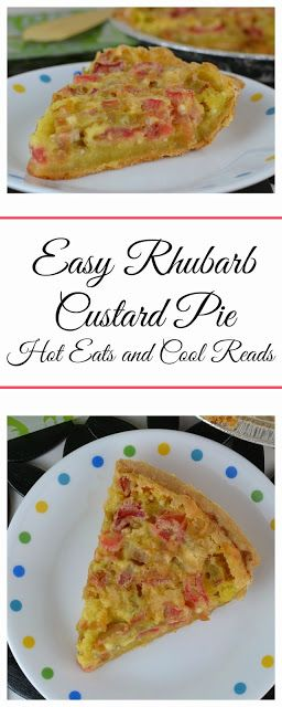 Easy and classic pie recipe to use all that springtime rhubarb! Easy Rhubarb Custard Pie from Hot Eats and Cool Reads