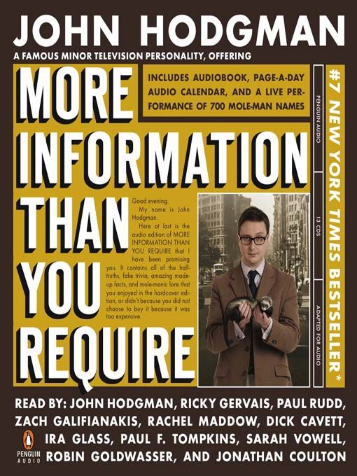 More Information Than You Require by John Hodgman is MOST ASSUREDLY more ENTERTAINMENT than REQUIRED! 5-stars LAUGH while you LEARN!