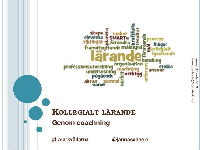 Kollegialt lärande genom coachning Janna Scheele