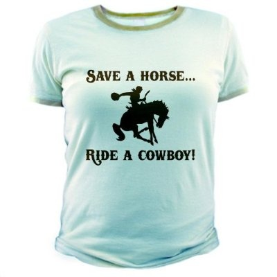 Save a horse Ride a cowboy Womens Ringer Funny Jr. Ringer T-Shirt by CafePress
