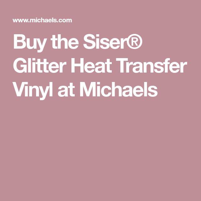 Buy the Siser® Glitter Heat Transfer Vinyl at Michaels
