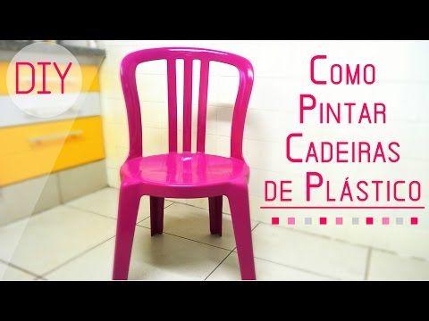 Como Pintar Cadeiras de Plástico - YouTube