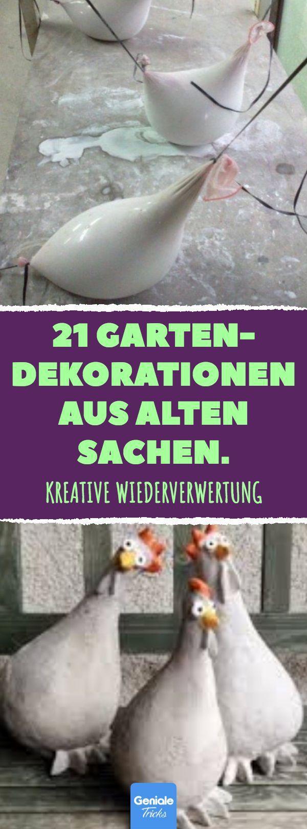 21 Garten- Dekorationen aus alten Sachen. #Gartendeko #Upcycling #Ideen #Garten