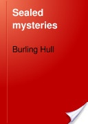 """""""Sealed Mysteries: Explaining the Latest Card Mysteries"""" - Burling Hull, 1911, 27 pp."""