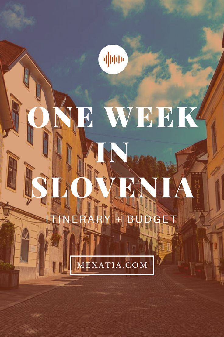 One week in Slovenia: The itinerary and budget for perfect holidays http://mexatia.com/one-week-slovenia/ Travel in Slovenia | Budget travel | Itinerary + budget