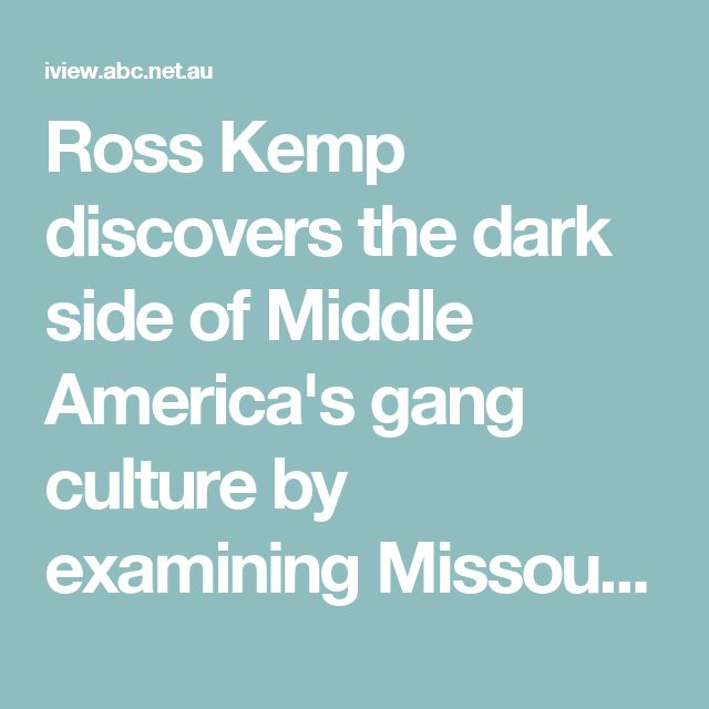 Ross Kemp discovers the dark side of Middle America's gang culture by examining Missouri's second largest city St Louis and its unenviable reputation for being one of the pin-up boys for US gun culture.