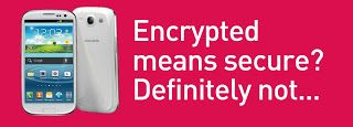 Not at all... :-) http://encrypted-mobile.blogspot.com