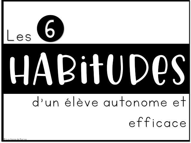 French classroom management: Les 6 habitudes d'un élève