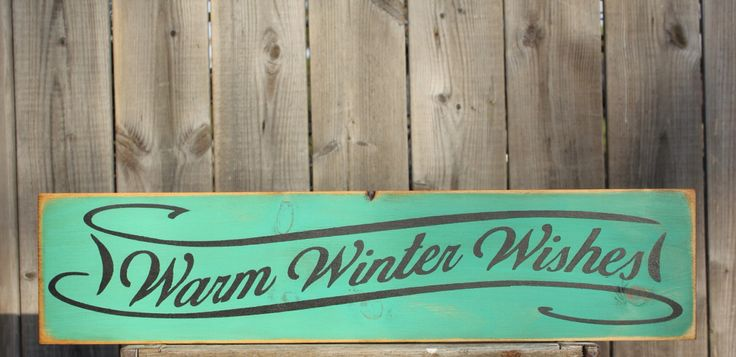 Warm Winter Wishes made by The Primitive Shed, St. Catharines