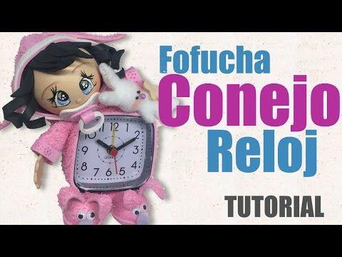 fofucha Bebe Conejo Reloj - Fofucha baby clock - YouTube