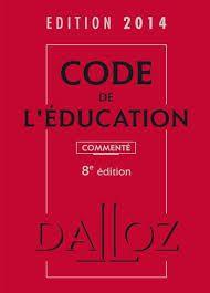 Le Code de l'Education en ligne http://www.legifrance.gouv.fr/affichCode.do?cidTexte=LEGITEXT000006071191