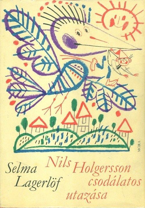 Lagerlöf, Selma : Nils Holgersson csodálatos utazása