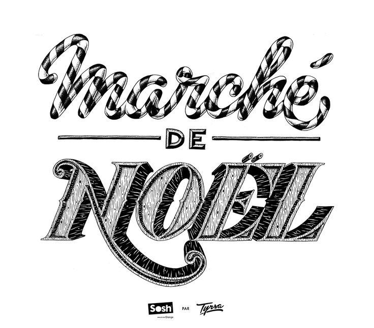 """Marché de Noël"" Lettering for Sosh by Alexis Tyrsa — Agent Pekka"