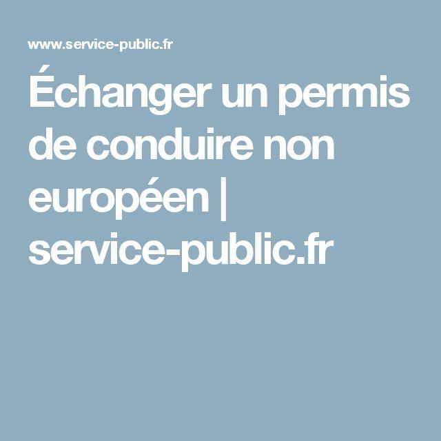 Échanger un permis de conduire non européen | service-public.fr