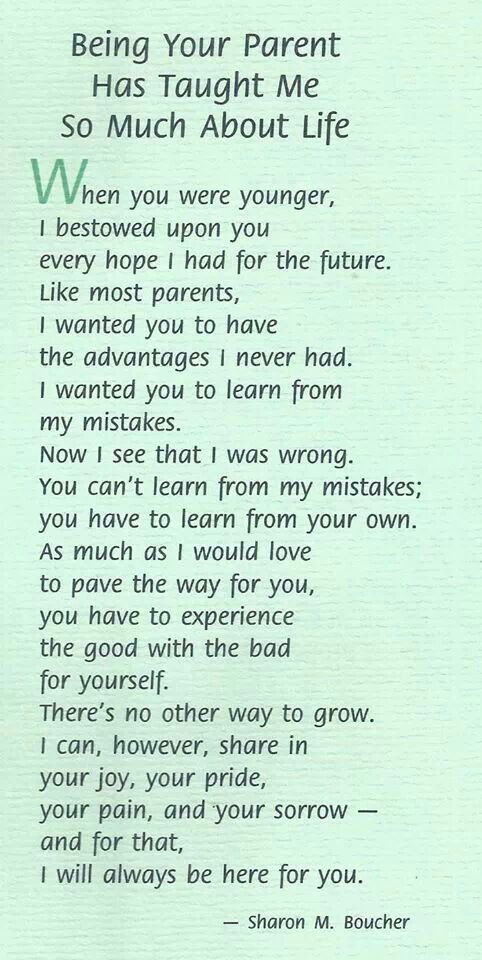 Beautiful quote about learning, and being there for your children while you watch them grow.