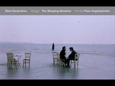 ▶ Eleni Karaindrou-The Weeping Meadow - #YouTube #Greece #Film