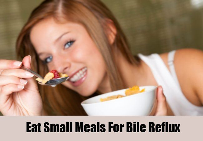 Eat Small Meals For Bile Reflux