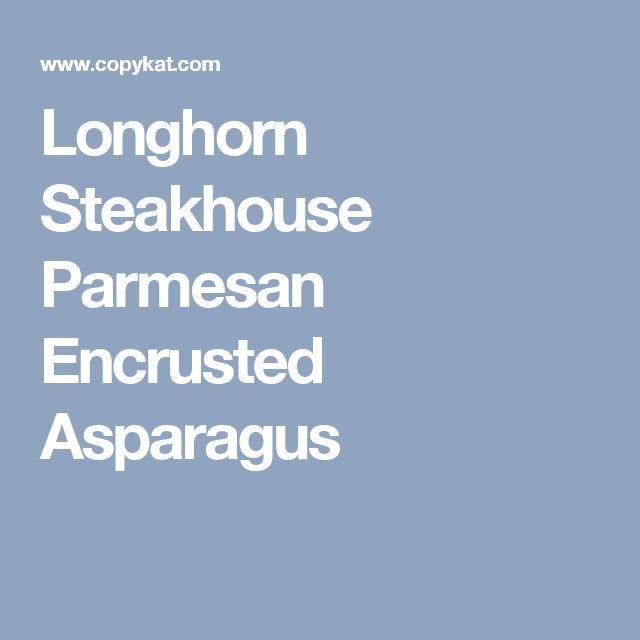 Longhorn Steakhouse Parmesan Encrusted Asparagus