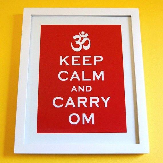 keep calm and carry om - too cute
