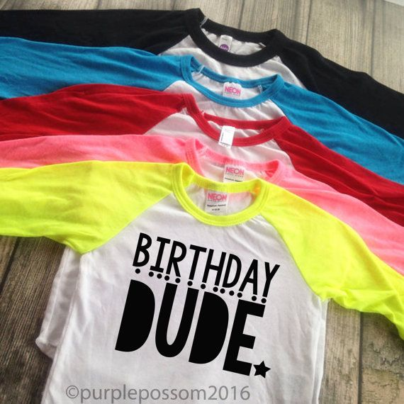 The Perfect Shirt for your little ones Birthday! Birthday Dude! Sleeve Colors Red navy black neon yellow neon pink bright blue     Care: Wash inside