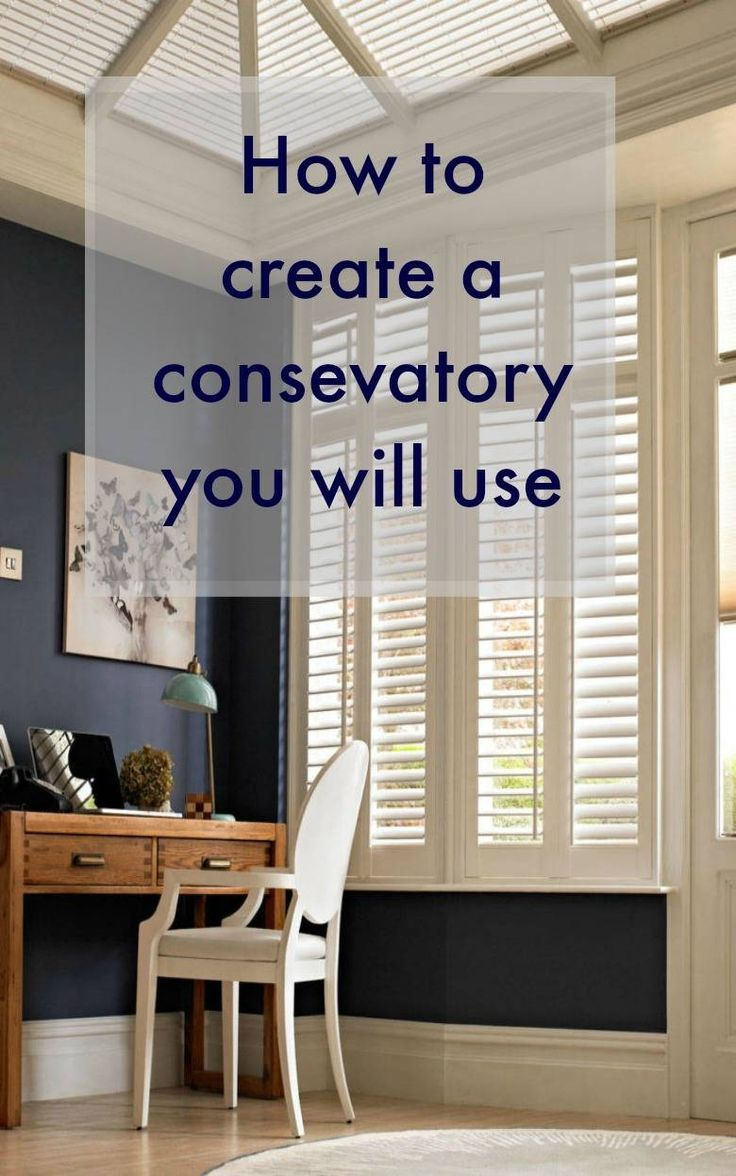 How to create a conservatory you will use and love - a beautiful space . WE often neglect our beautiful consevatories but what we need to do is turn them into rooms we love. here is how to make a useful conservatory and the perfect conservatory for your home