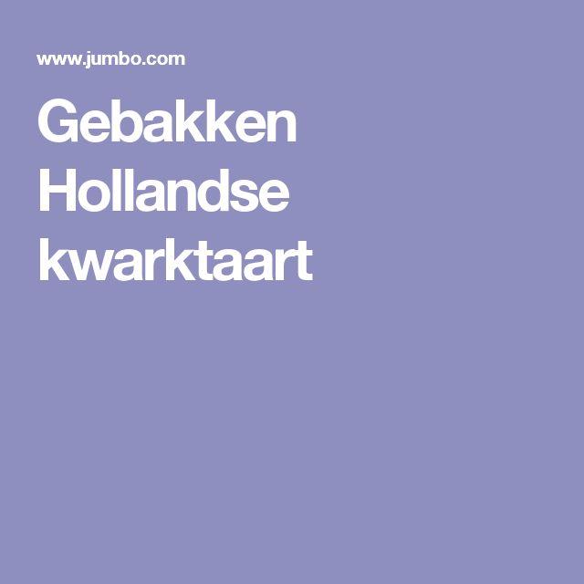 Gebakken Hollandse kwarktaart