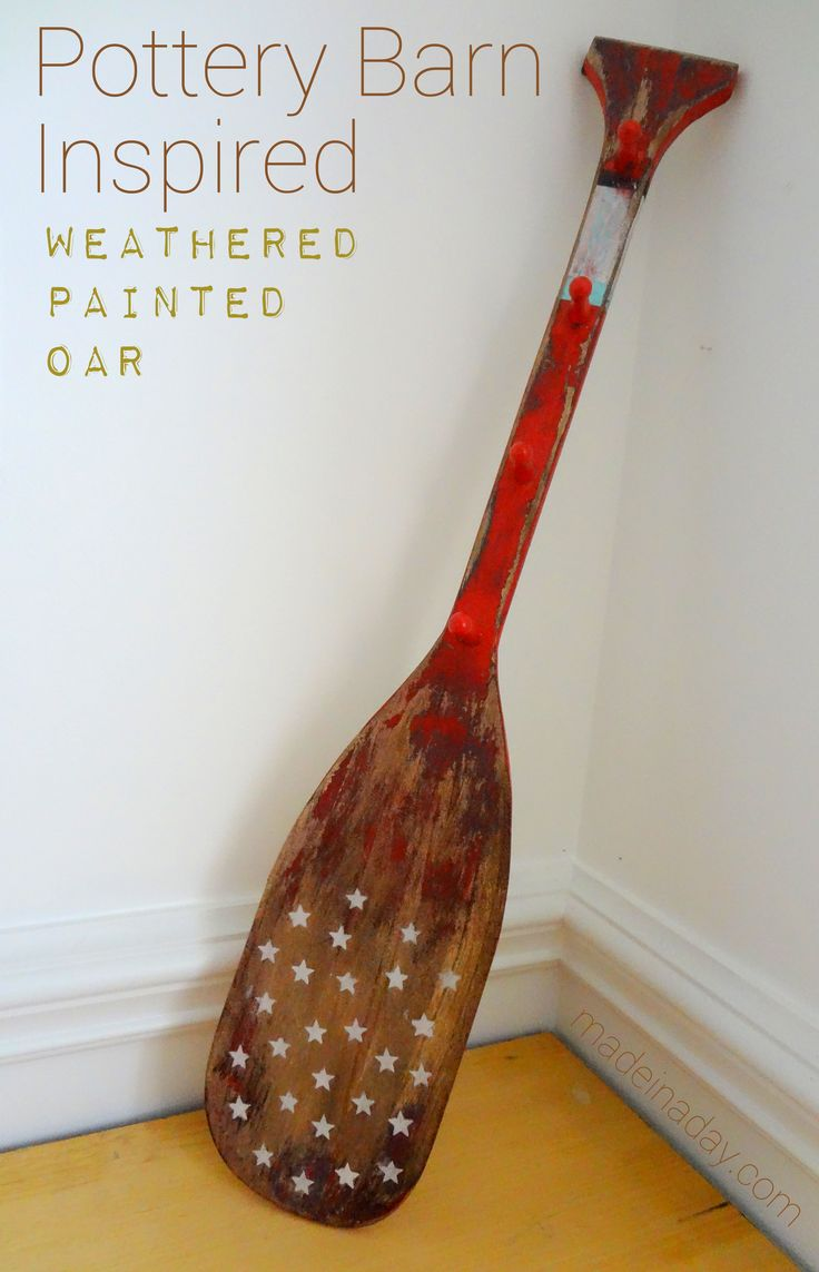Distressed painted furniture a good looking and easy to make - Diy Distressed Painted Oar Pb Inspired Nautical Thrift