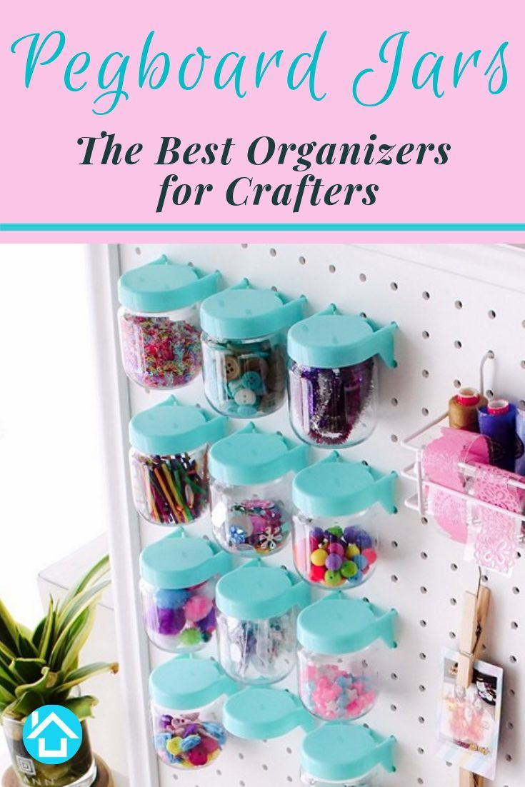 Pegboard Jars Simplify Your Craft Room Supplies And Accessories Organization No More Searc Pegboard Craft Room Pegboard Accessories Craft Storage Organization