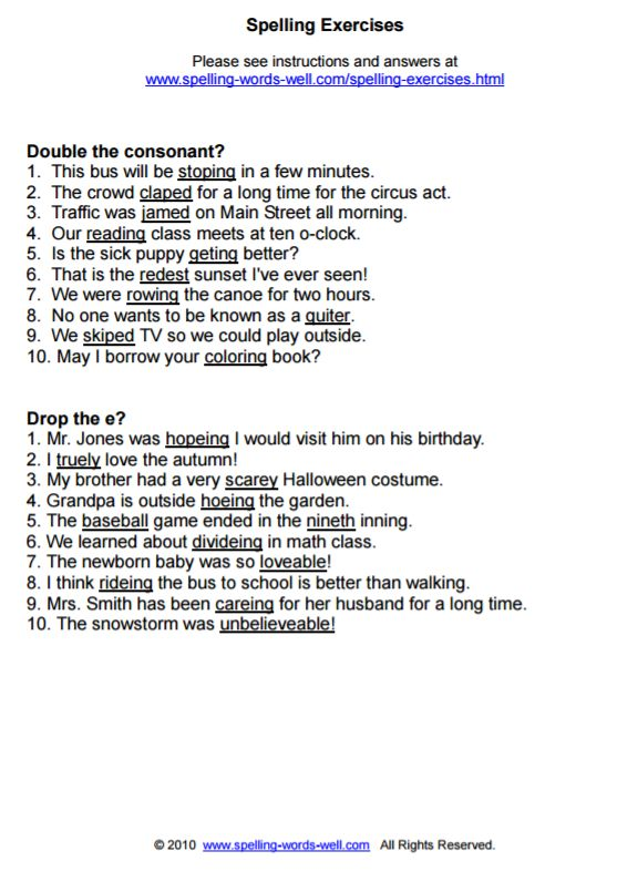 Here are some ready-to-use spelling exercises. Ask your students to find the errors in these sentences.