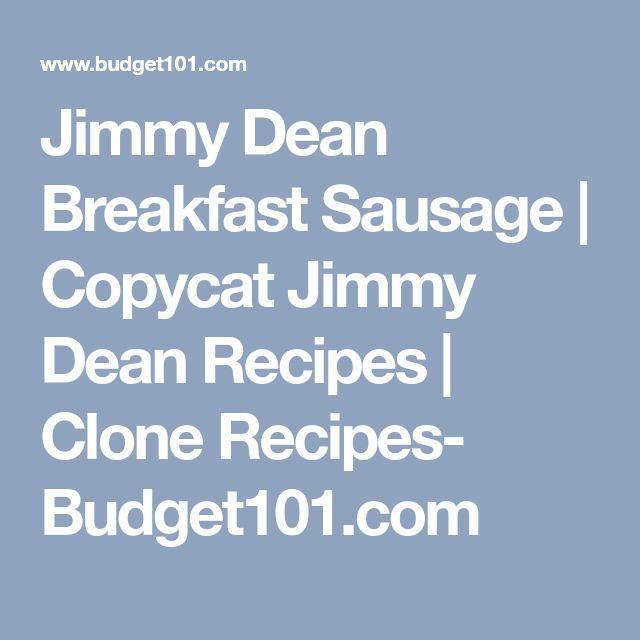 Jimmy Dean Breakfast Sausage   Copycat Jimmy Dean Recipes   Clone Recipes- Budget101.com