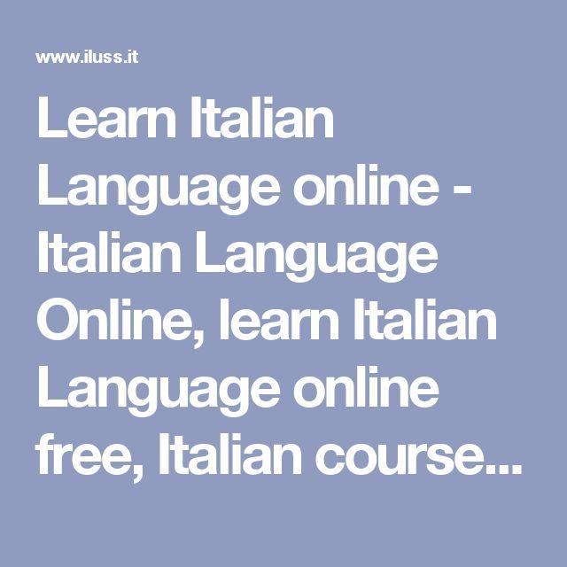 Learn Italian Language  online  - Italian Language Online, learn Italian Language online free, Italian courses online, Italian language online test