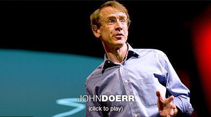 "John Doerr sees salvation and profit in greentech  ""I don't think we're going to make it,"" John Doerr says in an emotional talk about climate change and investment. To create a world fit for his daughter to live in, he says, we need to invest now in clean, green energy."
