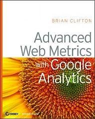 Brian Clfiton: Advanced Web Metrics
