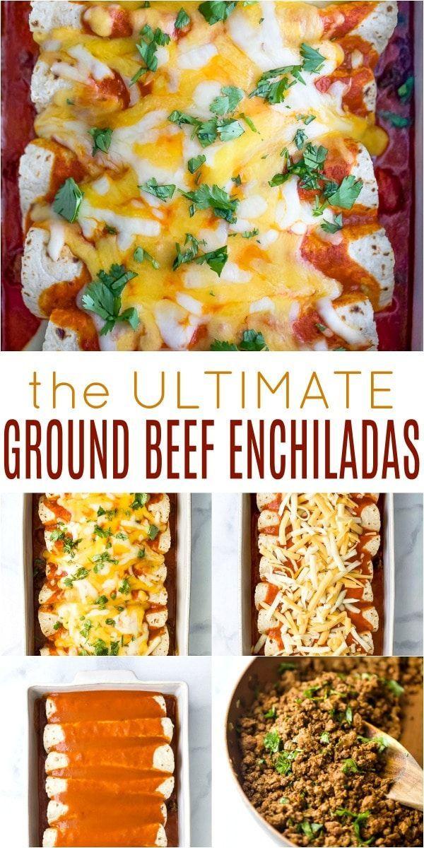 The Ultimate Ground Beef Enchilada Recipe Recipe Beef Enchilada Recipe Enchilada Recipes Ground Beef Enchiladas