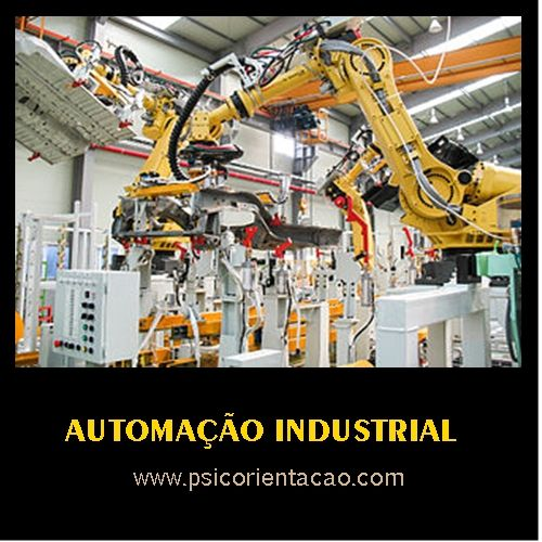 AUTOMAÇÃO INDUSTRIAL – Execução de projetos de máquinas, robotização, sistemas de integração e automação industrial.             Atuação: Automação comercial, automação industrial, mecatrônica industrial